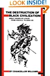 Destruction of Black Civilization: Gr...