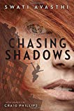 Chasing Shadows (Junior Library Guild Selection)
