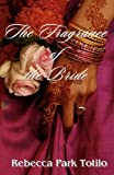 img - for The Fragrance of the Bride book / textbook / text book