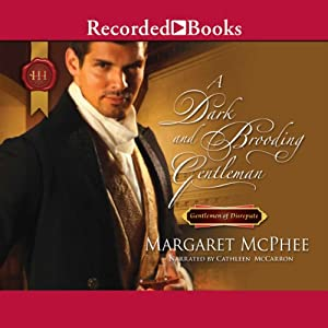 A Dark and Brooding Gentleman: Gentlemen of Disrepute, Book 2 | [Margaret McPhee]