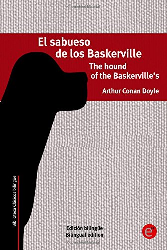 El sabueso de los baskerville/The hound of the Baskerville's: Edición bilingüe/Bilingual edition: Volume 27 (Biblioteca clásicos bilingüe)