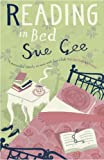 Sue Gee Reading in Bed