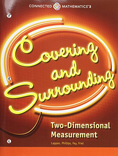 CONNECTED MATHEMATICS 3 STUDENT EDITION GRADE 6: COVERING AND           SURROUNDING: TWO-DIMENSIONAL MEASUREMENT COPYRIGHT 2014