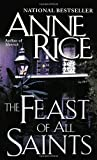 The Feast of All Saints (0345334531) by Anne Rice