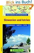 Bruckmanns Motorradführer Slowenien und Istrien