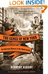 The Gangs of New York: An Informal Hi...