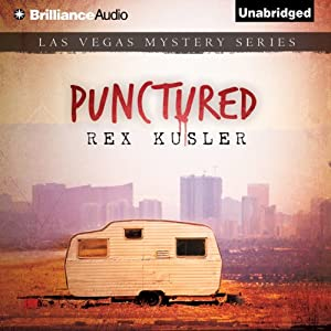 Punctured: A Las Vegas Mystery, Book 1 | [Rex Kusler]