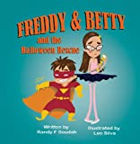 img - for FREDDY & BETTY and the Halloween Rescue book / textbook / text book
