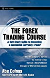 The Forex Trading Course: A Self-Study Guide To Becoming a Successful Currency Trader