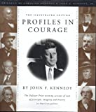 Image of Profiles in Courage. the Illustrated Edition