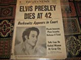 New York Daily News Newspaper (Elvis presley Dies at 42 , Berkowitz (Son of Sam) Appears in Court, August 17, 1977) Amazon.com