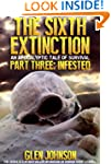 The Sixth Extinction: An Apocalyptic...