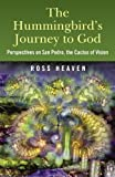 img - for Hummingbirds Journey To God: Perspective book / textbook / text book
