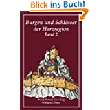 Burgen und Schlösser der Harzregion: Band 2