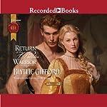 Return of the Border Warrior: Brunson Clan Trilogy, Book 1 | Blythe Gifford