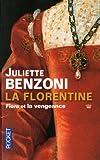 echange, troc Juliette Benzoni - La Florentine, tome 1 et 2