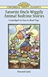 Favorite Uncle Wiggily Animal Bedtime Stories: Unabridged in Easy-to-Read Type (Dover Children