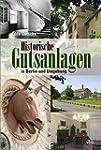 Historische Gutsanlagen in Berlin und...