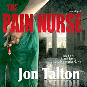 The Pain Nurse | [Jon Talton]