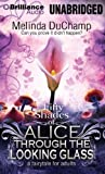 Duchamp Fifty Shades of Alice Through the Looking Glass (50 Shades of Alice Trilogy)