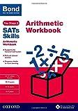 Bond SATs Skills: Arithmetic Workbook: 1...