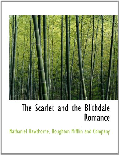 The Scarlet and the Blithdale Romance