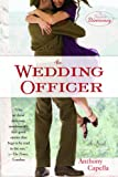 The Wedding Officer: A Novel (Bantam Discovery)