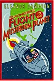 The Wonderful Flight to the Mushroom Planet (0316125407) by Cameron, Eleanor