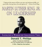 img - for Martin Luther King Jr., on Leadership: Inspiration and Wisdom for Challenging Times book / textbook / text book