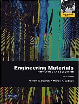 Engineering materials properties and selection budinski