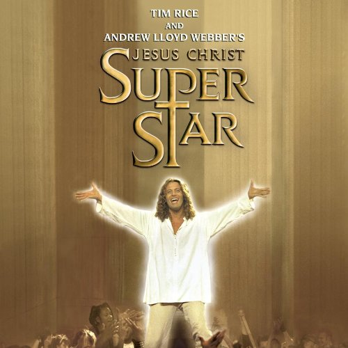Jesus Christ Superstar (The New Stage Production Soundtrack) by Andrew Lloyd Webber,&#32;Simon Lee,&#32;Original Cast Recording,&#32;Peter Adams and Pete Adams