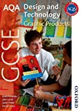 AQA GCSE Design and Technology: Graphic Products (1408502747) by Richards, Keith
