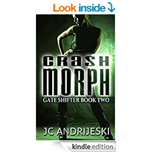 Crash Morph (The Gate Shifter Series Book 2)