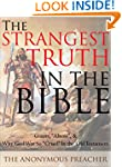 The Strangest Truth In the Bible: Gia...