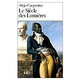 LeSiecle des Lumieres (0785918620) by Carpentier, Alejo