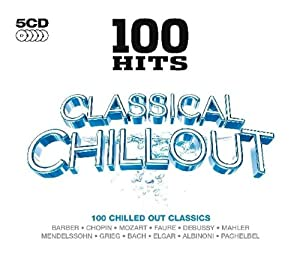 100 Hits - Classical Chillout by DMG 100