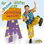 Justin Fletcher - Sings Something Spe...
