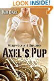 Axel's Pup (Werewolves & Dragons Book 1)