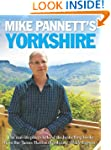 Mike Pannett's Yorkshire: The Real-li...