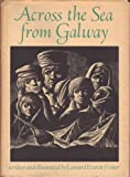 Across the Sea from Galway (0590073451) by Fisher, Leonard Everett