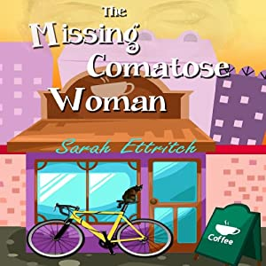 The Missing Comatose Woman Audiobook