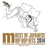 Best Of Japanese Hip Hop Hits 2014 mixed by DJ ISSO ランキングお取り寄せ