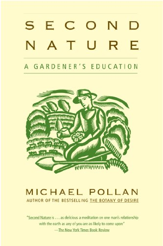 Pollan, Michael - Second Nature