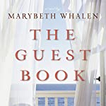 The Guest Book: A Novel | Marybeth Whalen