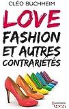 Love, fashion et autres contrari�t�s (HQN)