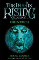 Greenwitch (The Dark Is Rising)