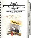 Jane's Mass Casualty Handbook 2003: Hospital
