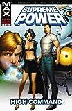 Supreme Power Volume 3: High Command TPB: High Command v. 3 (Graphic Novel Pb)
