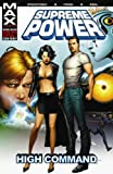 Supreme Power - Volume 3: High Command (v. 3) (0785114742) by Straczynski, J. Michael