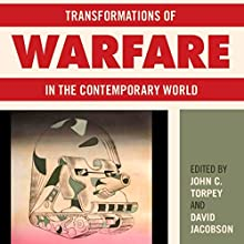 Transformations of Warfare in the Contemporary World Audiobook by David Jacobson Narrated by Gary Roelofs